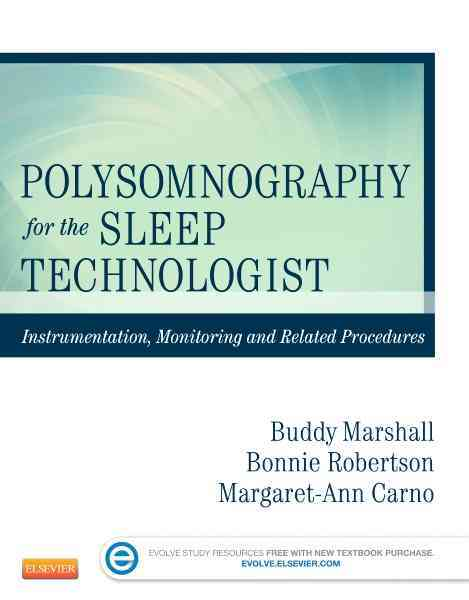 Polysomnography for the Sleep Technologist By Marshall, Buddy/ Robertson, Bonnie/ Carno, Margaret-ann