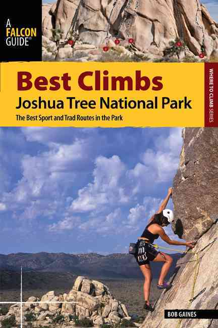 Best Climbs Joshua Tree National Park By Gaines, Bob
