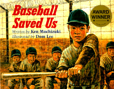 Baseball Saved Us By Mochizuki, Ken/ Lee, Dom (ILT)